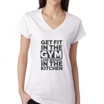 Fitness Women's T-shirt Workout Get Fit In The Gym, Lose Weight In The Kitchen