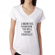 Fitness Women's T-shirt Workout Tee 3 Month For Now, You Will Thank Yourself