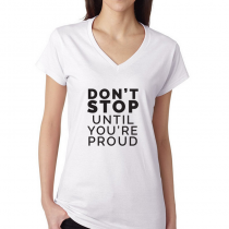 Fitness Women's T-shirt Workout Tee Don't Stop Until You're Proud