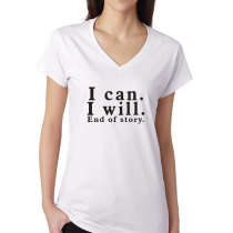 Fitness Women's T-shirt Workout Tee I Can. I Will. End Of The Story