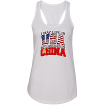 Women Woman Tank Top T-shirt. I May Live in USA But I Was Made in China.