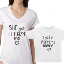 She Got It From Me / I Got It From My Mama. Mommy& Me Matching Tee Shirts Tee T-shirt